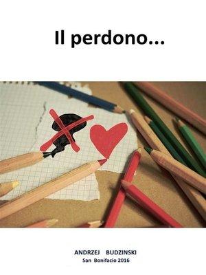 cover image of Il perdono