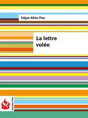 cover image of La lettre volée (low cost). Édition limitée