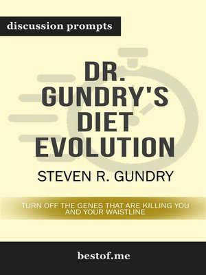 "cover image of Summary--""Dr. Gundry's Diet Evolution--Turn Off the Genes That Are Killing You and Your Waistline"" by Steven R. Gundry 