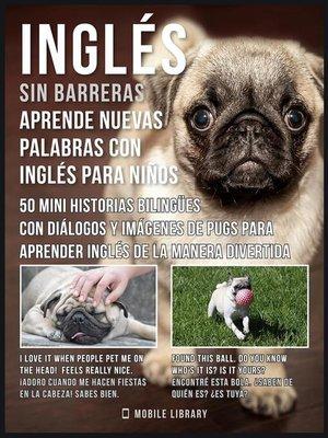 cover image of Inglés sin barreras--Aprende nuevas palabras en Inglés con Inglés para niños