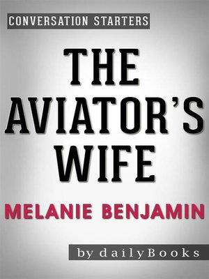 cover image of The Aviator's Wife--A Novel by Melanie Benjamin