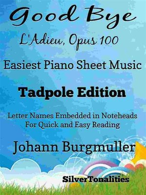 cover image of Good Bye L'Adieu Opus 100 Easiest Piano Sheet Music Tadpole Edition