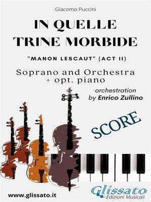 """cover image of """"In quelle trine morbide"""" for soprano and orchestra (Score)"""