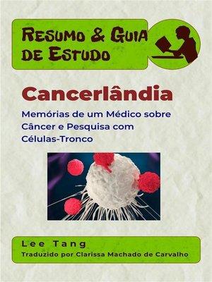 cover image of Resumo & Guia De Estudo--Cancerlândia