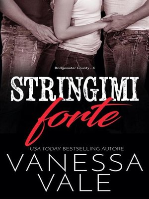 cover image of Stringimi forte