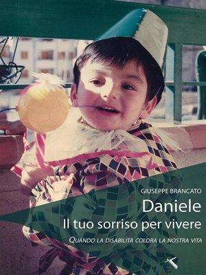cover image of Daniele il tuo sorriso per vivere