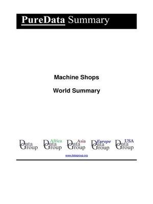 cover image of Machine Shops World Summary