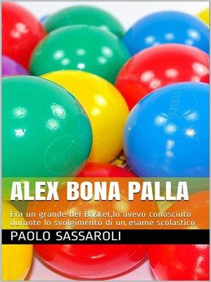 cover image of Alex Bona Palla