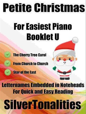 cover image of Petite Christmas for Easiest Piano Booklet U