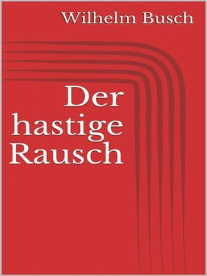 cover image of Der hastige Rausch