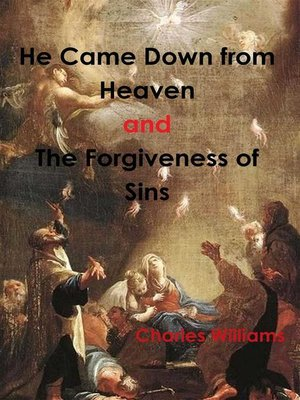cover image of He Came Down from Heaven and the Forgiveness of Sins