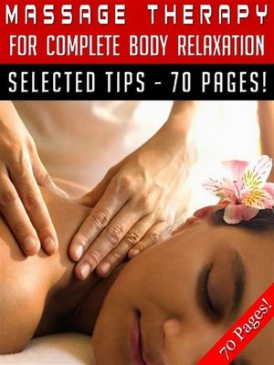 cover image of Massage Therapy For Complete Body Relaxation