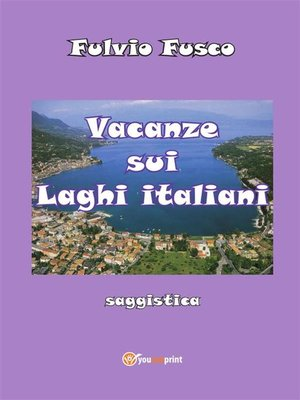 cover image of Vacanze sui laghi italiani