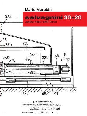 cover image of Salvagnini 30+20--Jubilee (1963/1993/2013)--Versione italiana