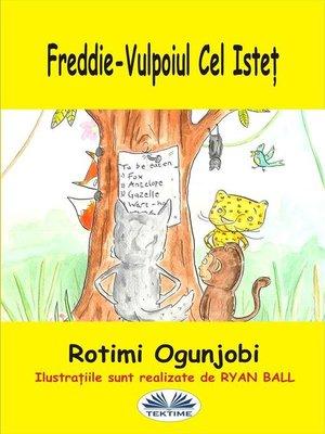 cover image of Freddie-Vulpoiul Cel Isteț