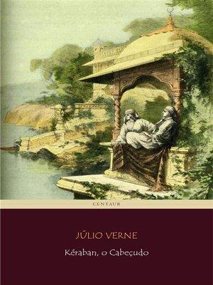 cover image of Kéraban, o Cabeçudo