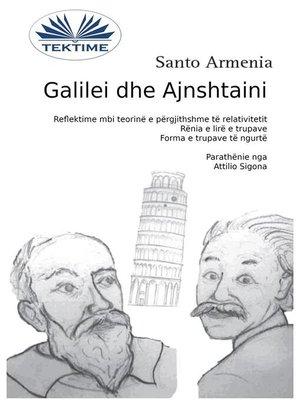 cover image of Galilei Dhe Ajnshtaini