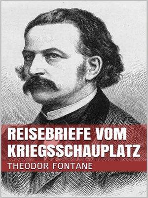 cover image of Reisebriefe vom Kriegsschauplatz
