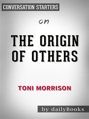 cover image of The Origin of Others--by Toni Morrison