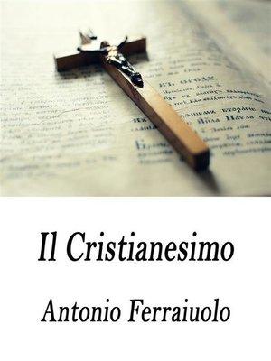 cover image of Il Cristianesimo