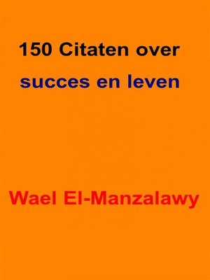 cover image of 150 Citaten Over Succes En Leven