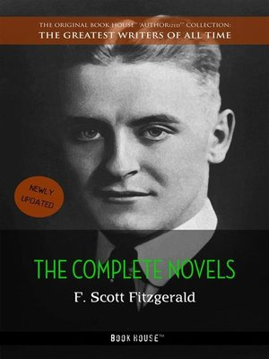 cover image of F. Scott Fitzgerald--The Complete Novels [newly updated] (Book House Publishing)