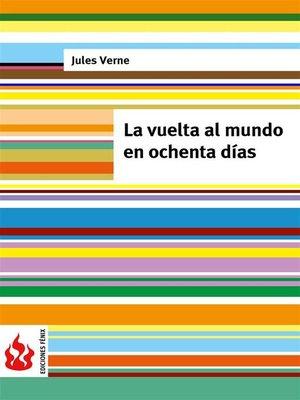 cover image of La vuelta al mundo en ochenta días (low cost). Edición limitada