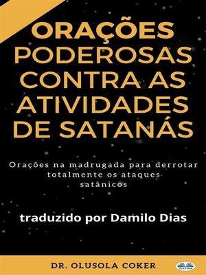 cover image of Orações Poderosas Contra As Atividades De Satanás