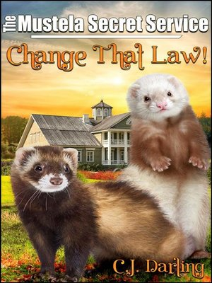 cover image of Change That Law!