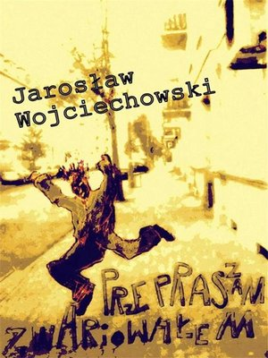 cover image of Przepraszam zwariowałem