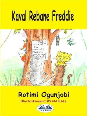 cover image of Kaval Rebane Freddie