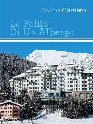 cover image of Le follie di un albergo