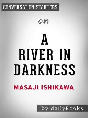 cover image of A River in Darkness--by Masaji Ishikawa | Conversation Starters