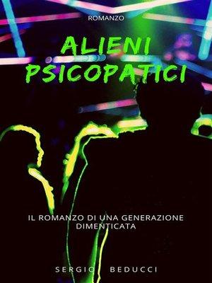 cover image of Alieni psicopatici