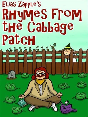 cover image of Elias Zapple's Rhymes from the Cabbage Patch