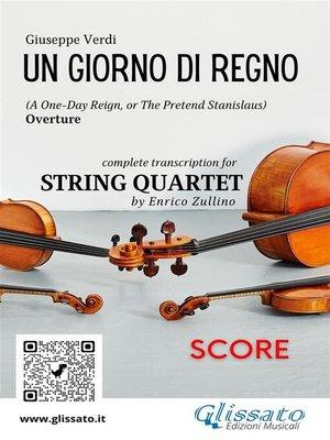 cover image of Un giorno di regno (overture) String Quartet--Score