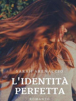 cover image of L'identità perfetta