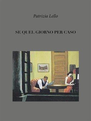 cover image of Se quel giorno per caso