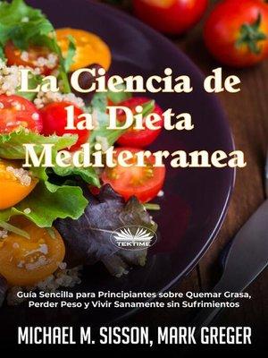 cover image of La Ciencia De La Dieta Mediterránea