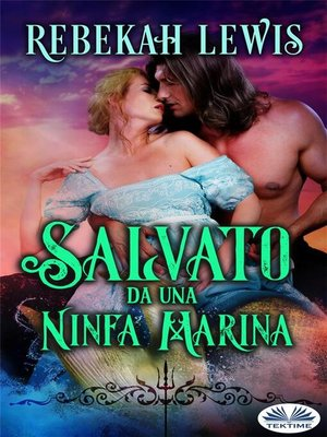 cover image of Salvato Da Una Ninfa Marina