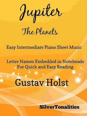 cover image of Jupiter the Planets Easy Intermediate Piano Sheet Music