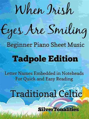 cover image of When Irish Eyes Are Smiling Beginner Piano Sheet Music Tadpole Edition
