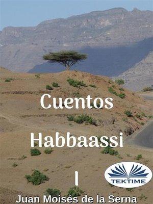 cover image of Cuentos Habbaassi I