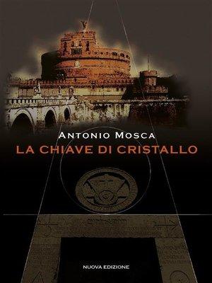 cover image of La Chiave di Cristallo