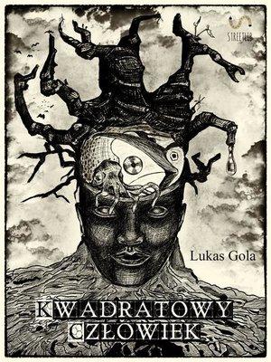 cover image of Kwadratowy Człowiek