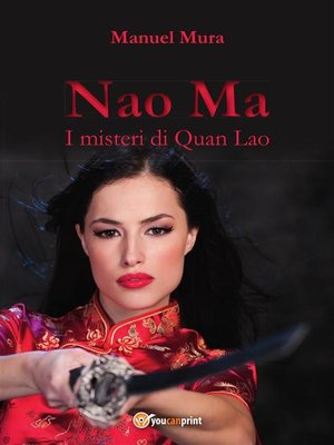 cover image of Nao Ma--I misteri di Quan Lao