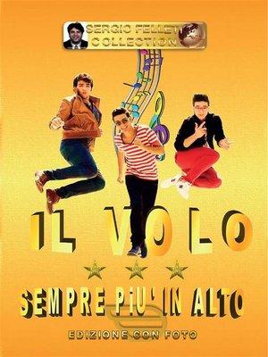 cover image of Il volo--Sempre più in alto