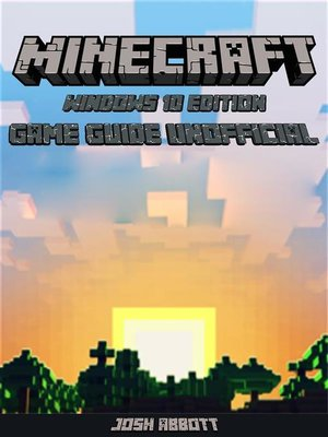 cover image of Minecraft Windows 10 Edition Game Guide Unofficial