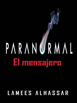cover image of Paranomal--El Mensajero