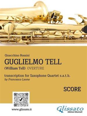 cover image of Guglielmo Tell--Quartetto di Sassofoni (Partitura)
